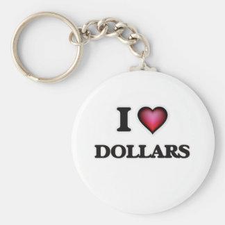I love Dollars Basic Round Button Keychain
