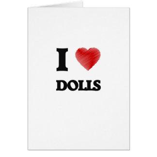 I love Dolls Card