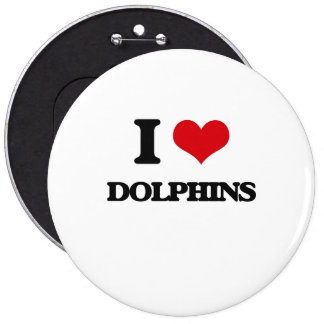 I love Dolphins Pinback Button