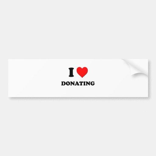 I Love Donating Bumper Stickers