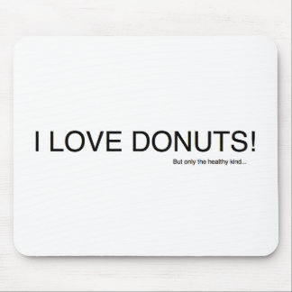 I Love Donuts... Mouse Pad