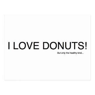 I Love Donuts... Postcard
