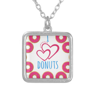 I love donuts poster. silver plated necklace