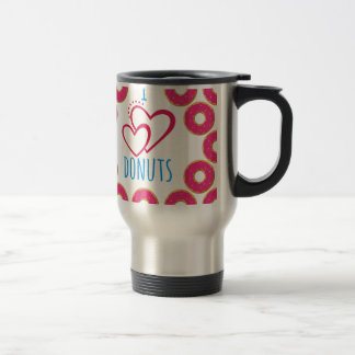 I love donuts poster. travel mug