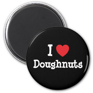 I love Doughnuts heart T-Shirt 2 Inch Round Magnet