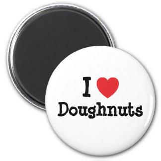 I love Doughnuts heart T-Shirt Refrigerator Magnets
