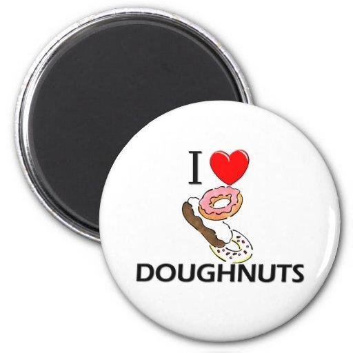 I Love Doughnuts Fridge Magnets