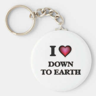 I love Down To Earth Keychain