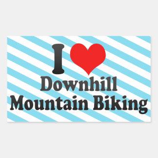 I love Downhill Mountain Biking