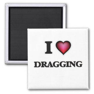 I love Dragging Square Magnet
