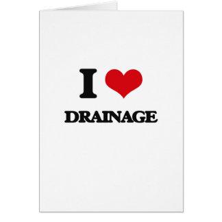 I love Drainage Greeting Cards