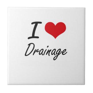 I love Drainage Ceramic Tile