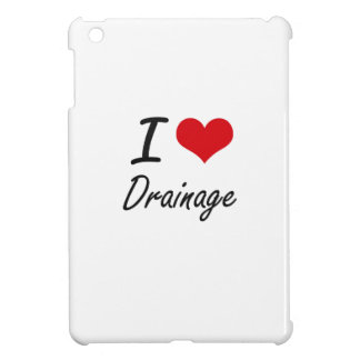 I love Drainage iPad Mini Cases