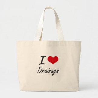I love Drainage Jumbo Tote Bag