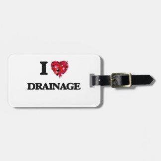 I love Drainage Luggage Tag