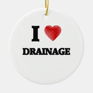 I love Drainage Round Ceramic Ornament