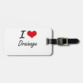 I love Drainage Tags For Bags