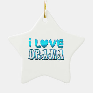 I Love Drama Ceramic Ornament