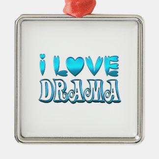 I Love Drama Metal Ornament