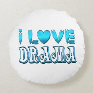 I Love Drama Round Pillow