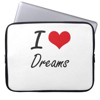 I love Dreams Computer Sleeves