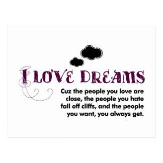 I love Dreams, 'cuz… Postcard