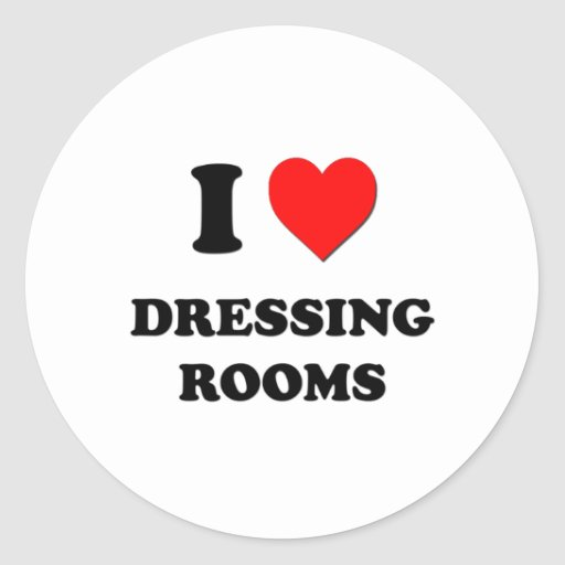 I Love Dressing Rooms Stickers