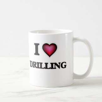 I love Drilling Coffee Mug