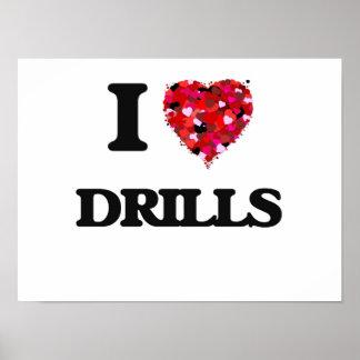 I love Drills Poster