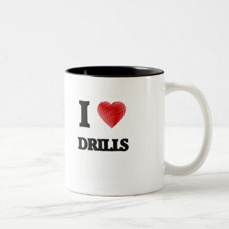 I love Drills Two-Tone Coffee Mug