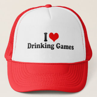 I Love Drinking Games Trucker Hat