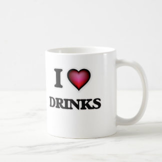 I love Drinks Coffee Mug