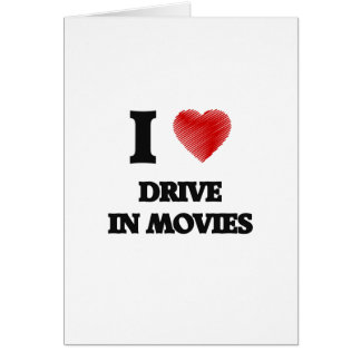 I love Drive In Movies Greeting Card