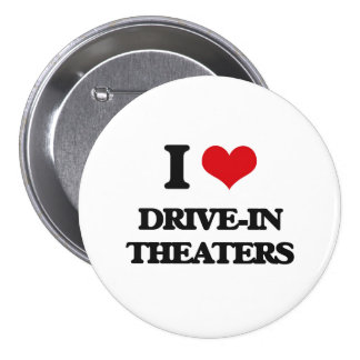 I love Drive-In Theaters Button