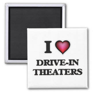 I love Drive-In Theaters Square Magnet