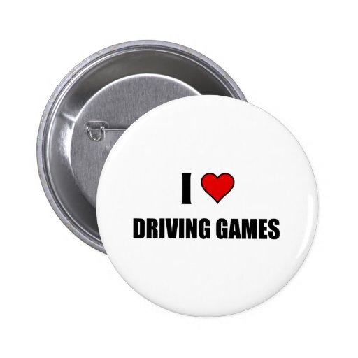 I love Driving games Pins