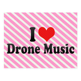 I Love Drone Music Postcard