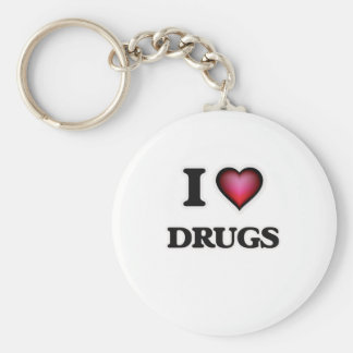 I love Drugs Keychain