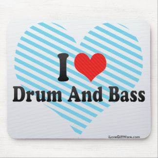 I Love Drum And Bass Mouse Pad