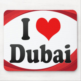 I Love Dubai, United Arab Emirates Mouse Pad