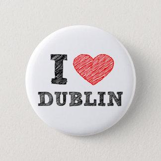 I Love Dublin 2 Inch Round Button