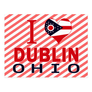 I love Dublin, Ohio Postcard