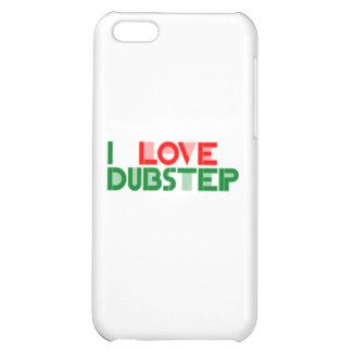 I LOVE DUBSTEP iPhone 5C COVER