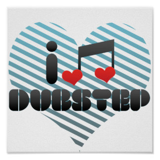 I Love Dubstep Poster