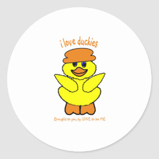 I LOVE DUCKIES - LOVE TO BE ME ROUND STICKER