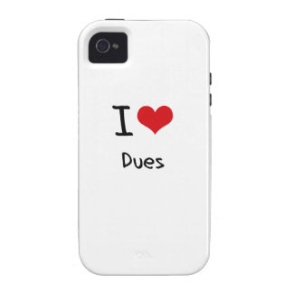 I Love Dues Case-Mate iPhone 4 Cover