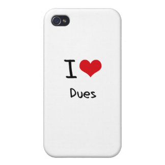 I Love Dues iPhone 4/4S Covers