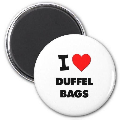 I Love Duffel Bags Magnets