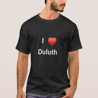 I Love Duluth T-Shirt