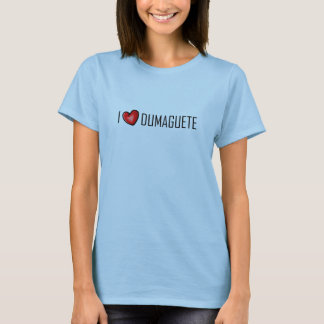 I LOVE DUMAGUETE T-Shirt